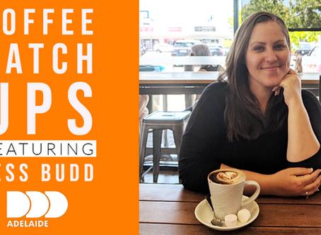 Coffee Catch Ups: Jess Budd