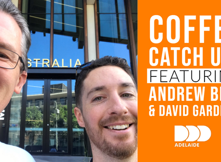 Coffee Catch Ups: Andrew Best & David Gardiner
