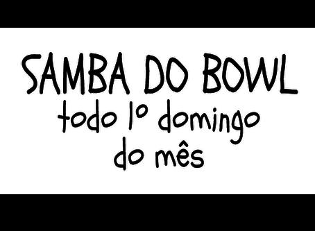 Samba do Bowl