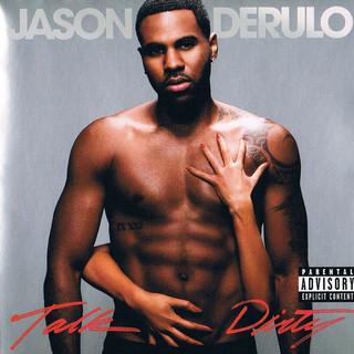 Jason Derulo Feat 2 Chainz - Talk Dirty