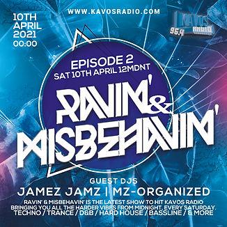 Ravin' & Misbehavin' - Episode 2.