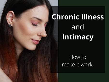 Intimacy and chronic illness – how to make it work