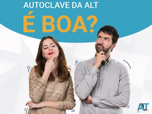 A Autoclave da ALT é boa?