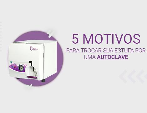 5 Motivos para você trocar a estufa pela autoclave