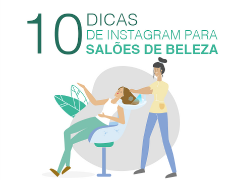 10 Dicas de Instagram para salões de beleza