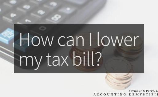 How Can I Minimize My Tax Bill?