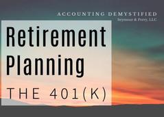 Retirement Plans Explained: The 401(k)