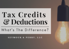 Tax Deductions & Credits | What's The Difference?