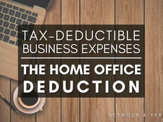 Guide to Deductible Business Expenses | Part 2: The Home Office Deduction
