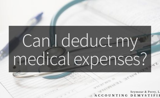 Can I deduct my medical expenses?