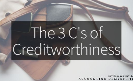 Building Credit | Part Two: The 3 C's of Creditworthiness