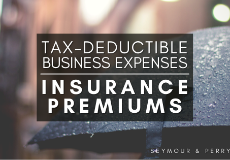 Guide to Deductible Business Expenses | Part 4: Insurance Premiums