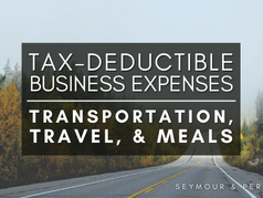 Guide to Deductible Business Expenses | Part 1: Transportation, Travel, & Meals