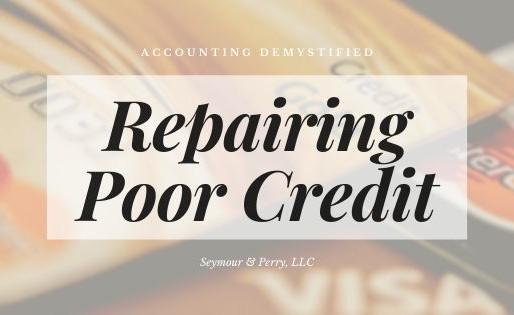 Building Credit | Part Four: Credit Restoration