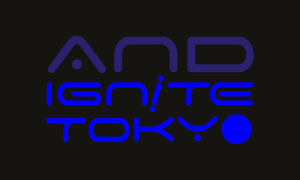 AnD Ignite Tokyo