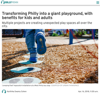'Transforming Philly into a giant playground, with benefits for kids and adults'