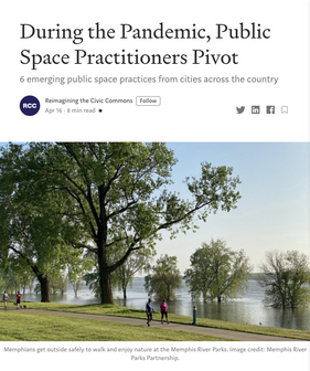 'During the Pandemic, Public Space Practitioners Pivot'
