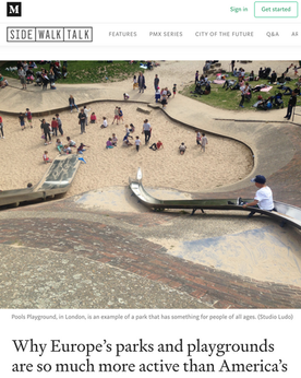 'Why Europe's parks and playgrounds are so much more active than America's'