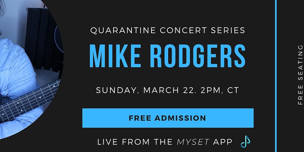 Quarantine Concert Series.