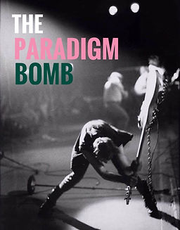 The Paradigm Bomb