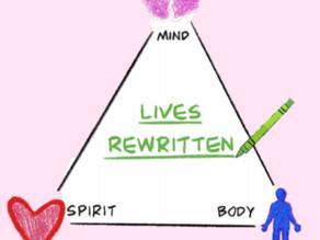Lives Rewritten: Mind, Body & Spirit