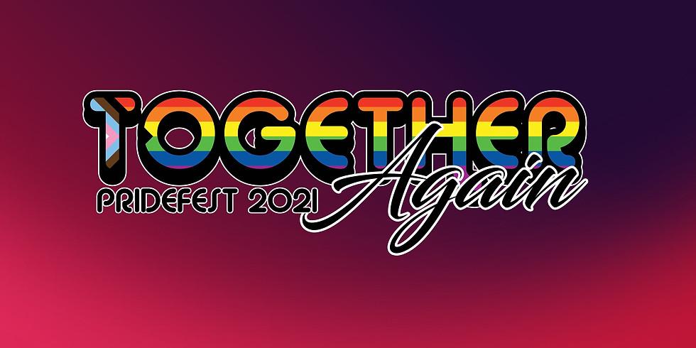 Together Again: PrideFest 2021