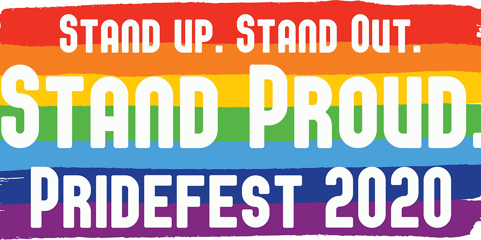 Stand up, Stand out, Stand Proud: PrideFest 2020