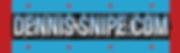 DennisSnipe.com for Mayor - Horizontal B