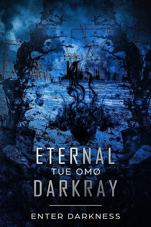 Eternal DarkRay (forudbestilling)