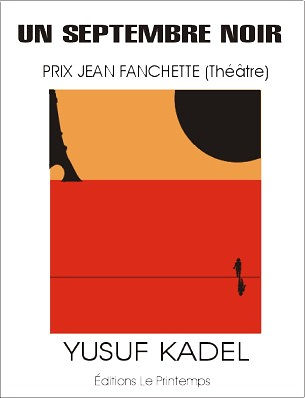 Yusuf Kadel : Un septembre noir.