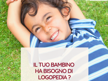 Il tuo bambino ha bisogno di logopedia?