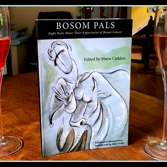 Bosom Pals- Eight Poets Share their Experiences of Breast Cancer
