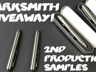 MARKSMITH 2nd Production Samples Arrived, and this is what I found - KICKSTARTER Update #9