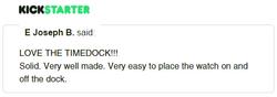 Kickstarter Testimonial TimeDock 3