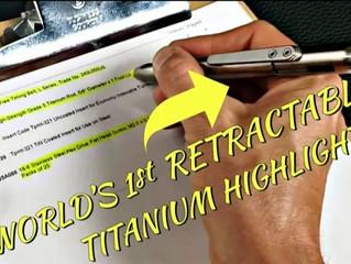 Is MARKSMITH also the World's First Titanium Highlighter? - Kickstarter Update #11