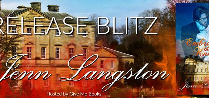 RELEASE BLITZ - Embracing the Knight by Jenn Langston