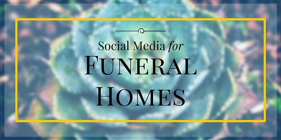 Social media for funeral homes.jpg