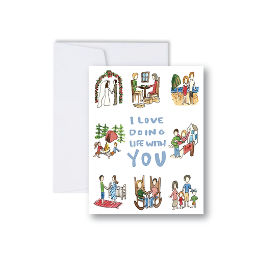 I Love doing life with you Note Card