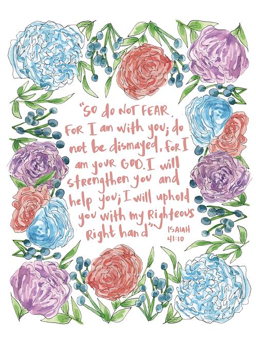 Isaiah 41:10 Print (8.5x11)