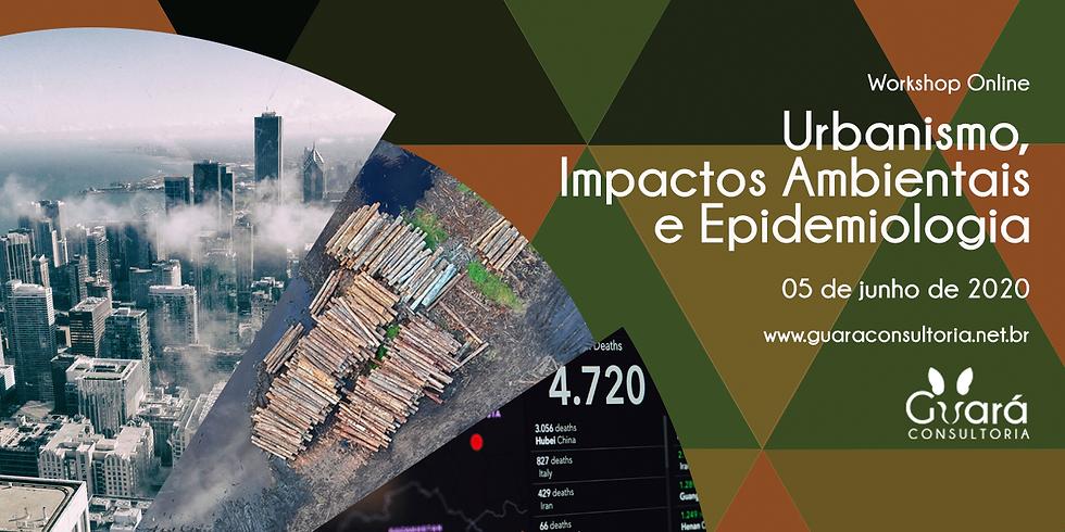 Urbanismo, Impactos Ambientais e Epidemiologia