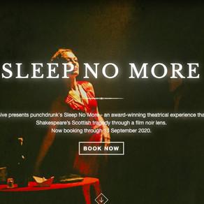 Expériences immersives - Sleep No More & Secret Cinema