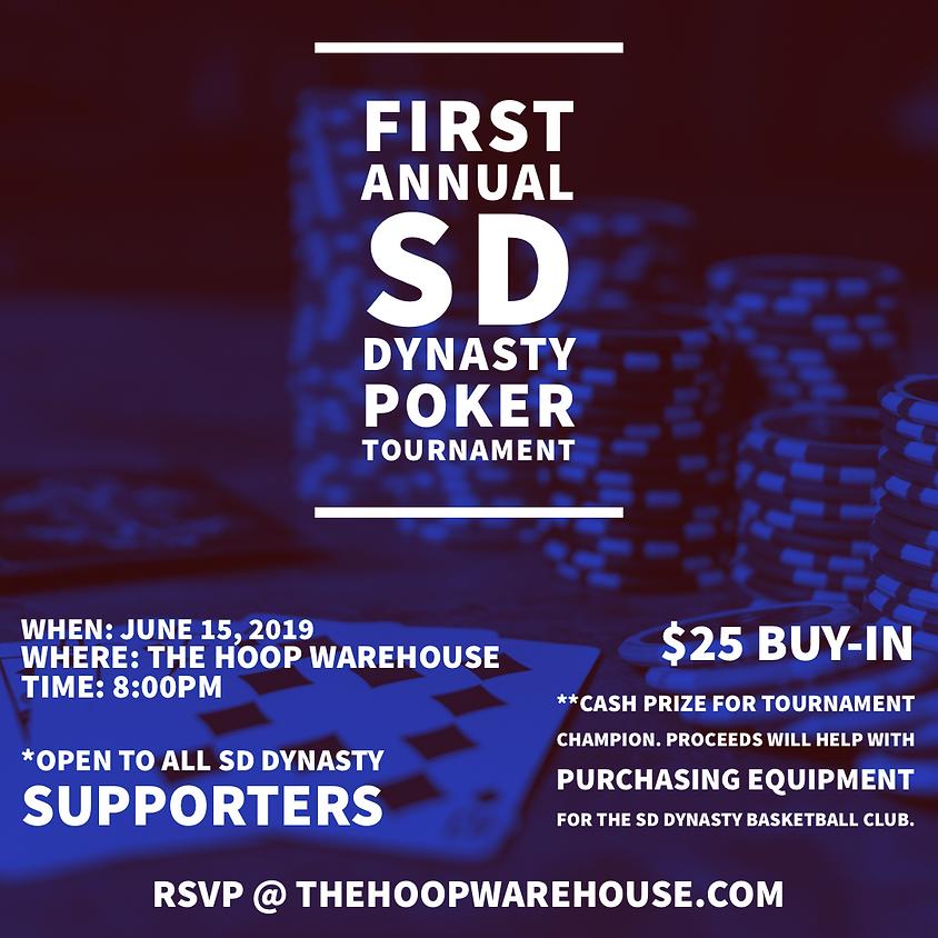 1st Annual SD Dynasty Poker Tournament