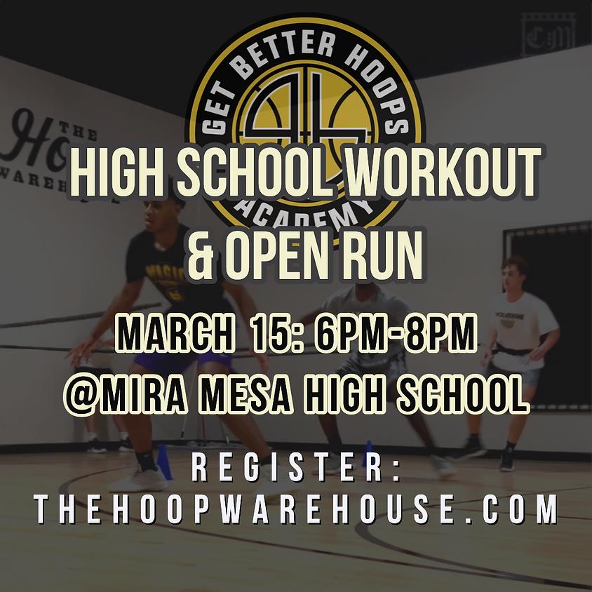 High School Workout & Open Run