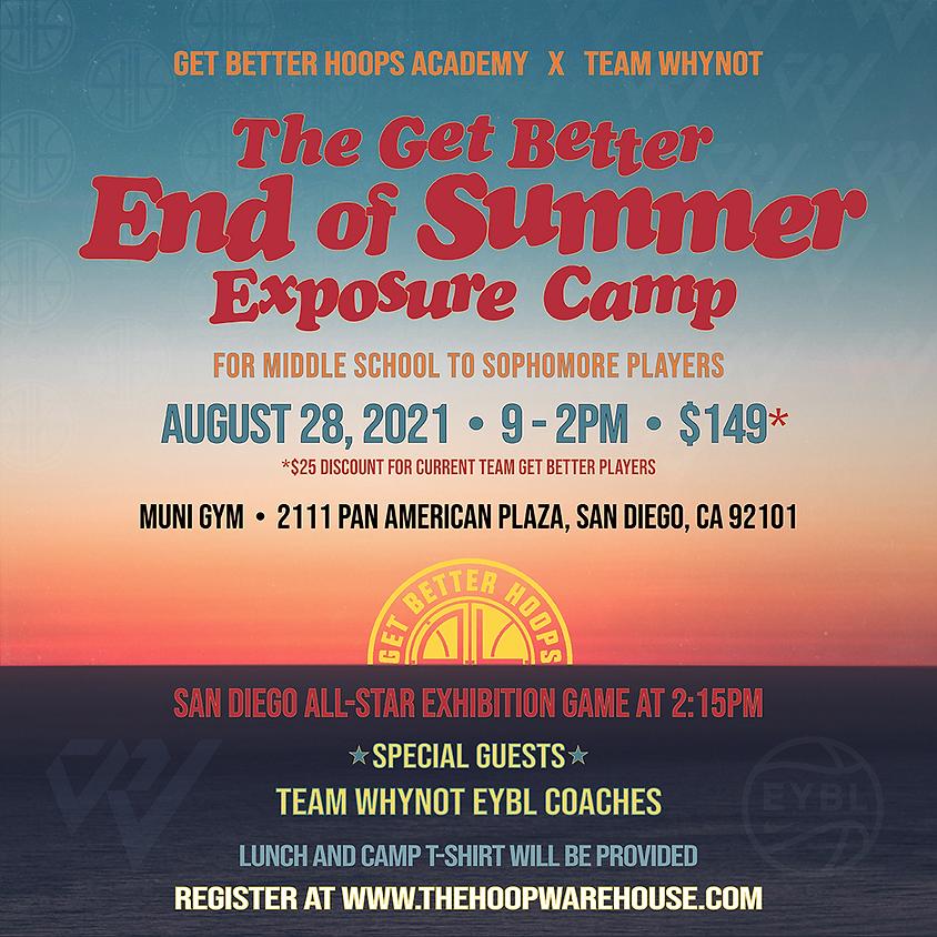 Get Better Hoops - End of Summer Exposure Camp