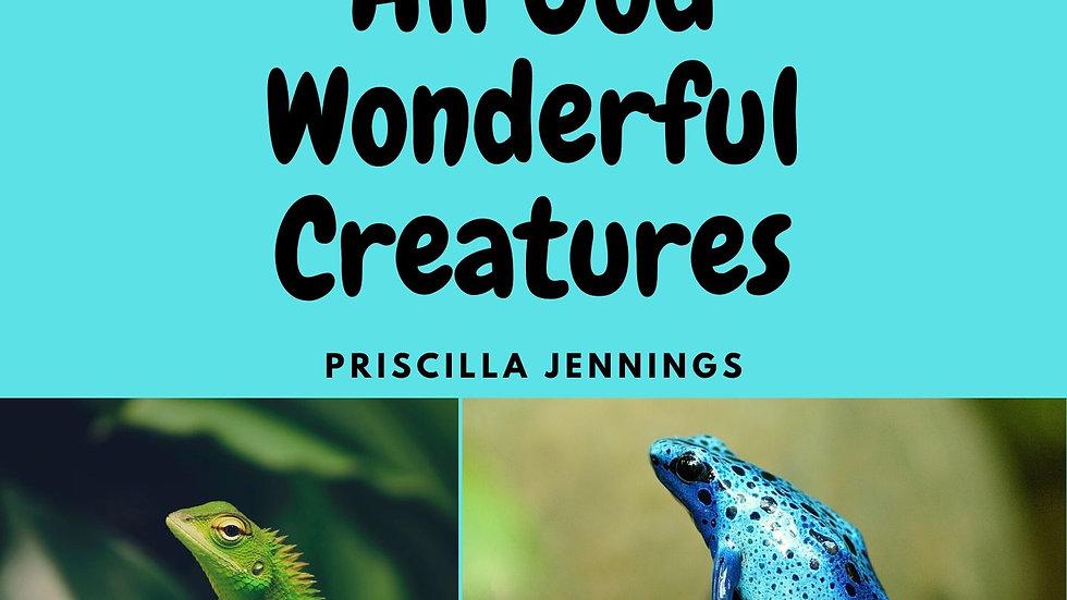 All God Wonderful Creatures