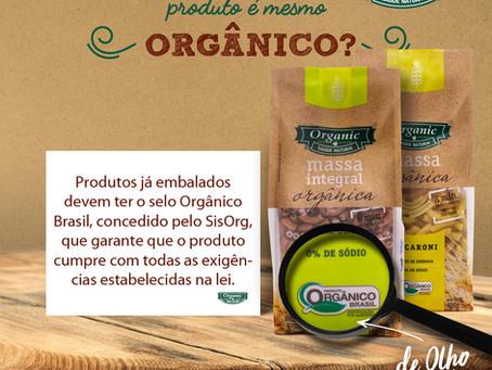 Como saber se o produto é mesmo Orgânico?
