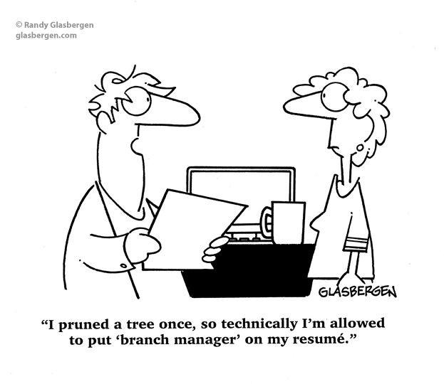 Randy Glassbergen comic of Branch Manager