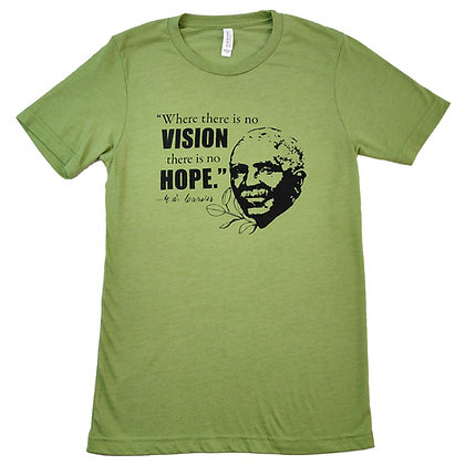 No Vision No Hope T Shirt