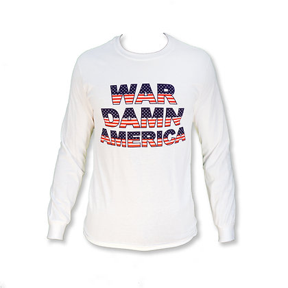 War Damn America Long Sleeve Shirt