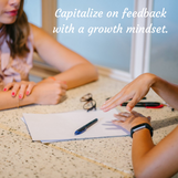 Capitalize on feedback with a growth min